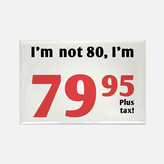 Funny Tax 80th Birthday Rectangle Magnet (10 pack)