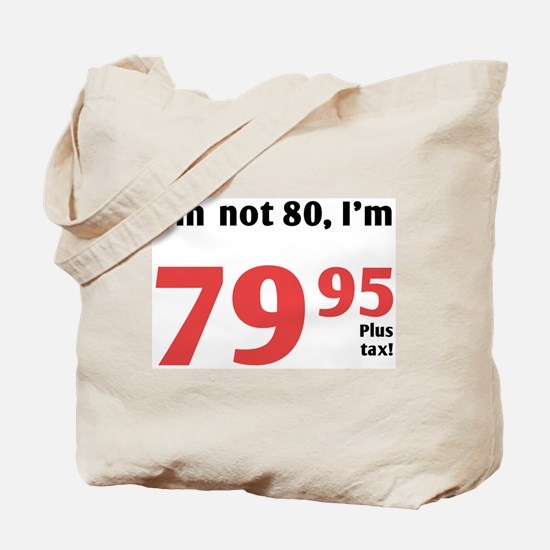 Funny Tax 80th Birthday Tote Bag