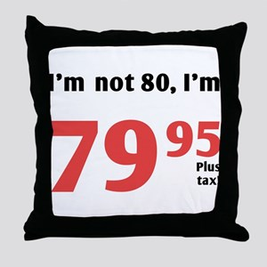 Funny Tax 80th Birthday Throw Pillow