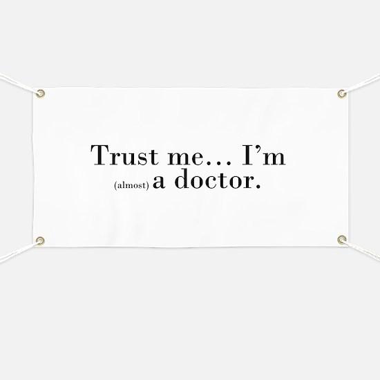 """Trust me..."" Banner"