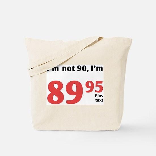 Funny Tax 90th Birthday Tote Bag