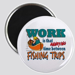 Work vs Fishing Trips Magnet