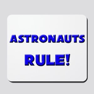 Astronauts Rule! Mousepad