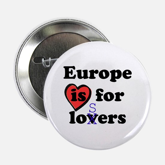 Europe is for Losers (Lovers) Button