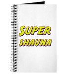 Super shauna Journal