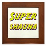 Super shauna Framed Tile