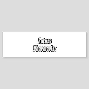 """Future Pharmacist"" Bumper Sticker"
