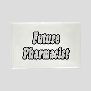 """Future Pharmacist"" Rectangle Magnet"