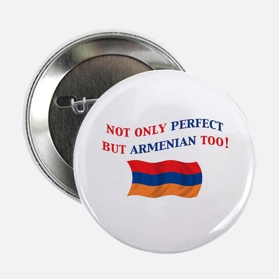 "Perfect Armenian 2 2.25"" Button"