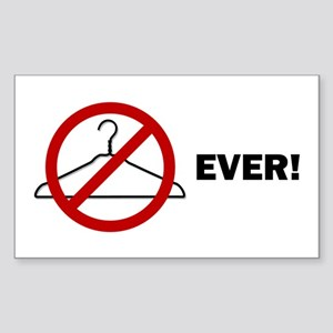 'No Wire Hangers Ever!' Rectangle Sticker