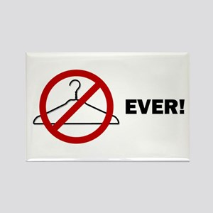 'No Wire Hangers Ever!' Rectangle Magnet