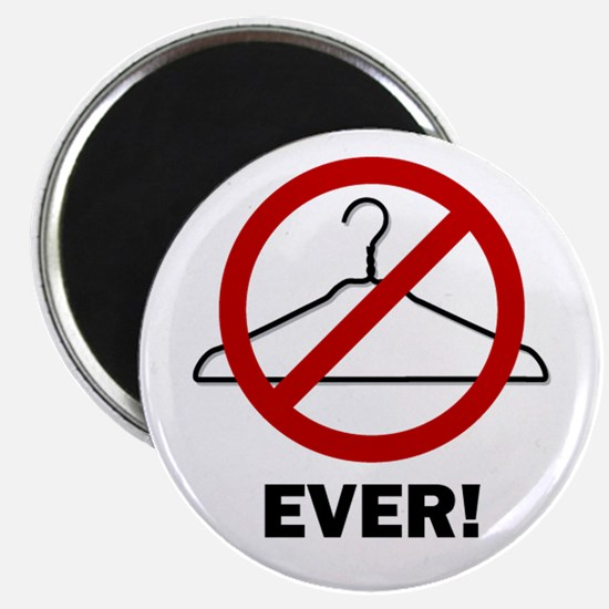 'No Wire Hangers Ever!' Magnet