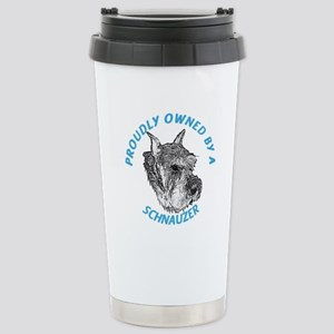 Proudly Owned Schnauzer Stainless Steel Travel Mug