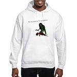 She only wanted my BRAAAAAINS Hooded Sweatshirt