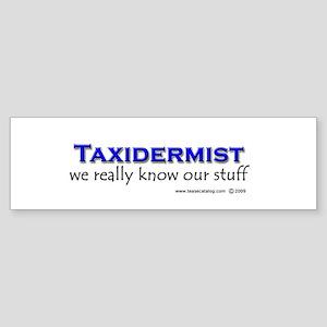 Taxidermist Bumper Sticker