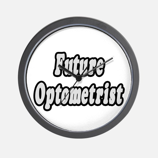 """Future Optometrist"" Wall Clock"