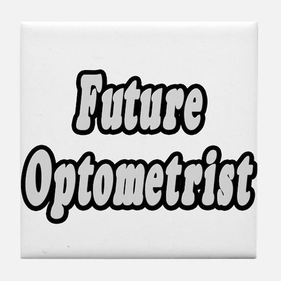 """Future Optometrist"" Tile Coaster"