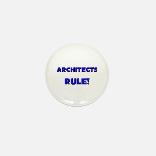 Architects Rule! Mini Button