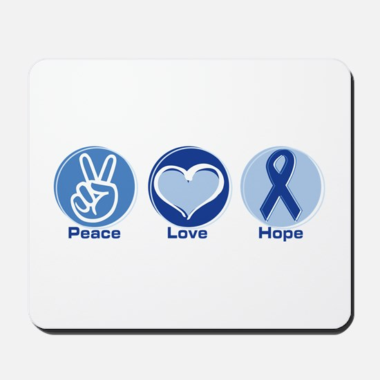 Peace Love Blue Hope Mousepad