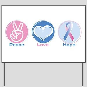 Peace Love BlPk Hope Yard Sign