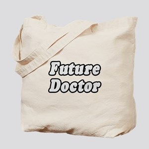 """Future Doctor"" Tote Bag"