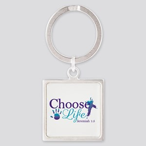 Choose Life Jeremiah 1:5 Square Keychain