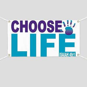 Choose Life Isaiah 49:1 Banner