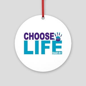 Choose Life Isaiah 49:1 Ornament (round)