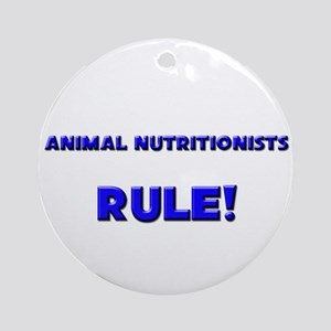 Animal Nutritionists Rule! Ornament (Round)
