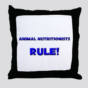 Animal Nutritionists Rule! Throw Pillow
