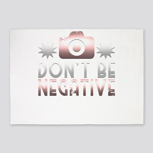 Don't Be Negative 5'x7'Area Rug