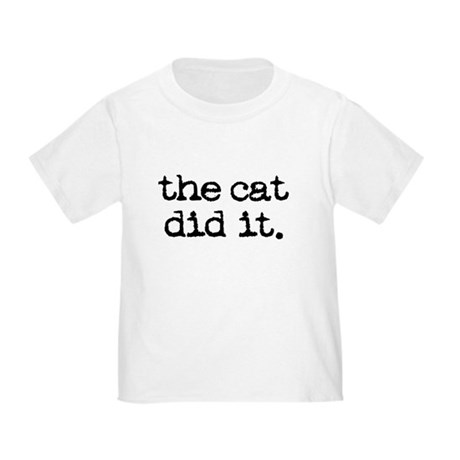 The Cat Did It Toddler T-Shirt