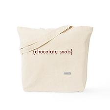 Chocolate Snob Tote Bag