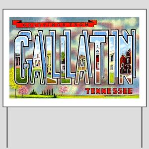 Gallatin Tennessee Greetings Yard Sign