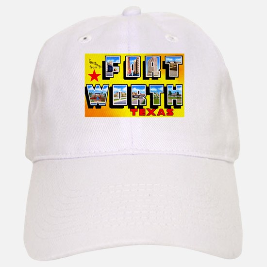 Fort Worth Texas Greetings Baseball Baseball Cap
