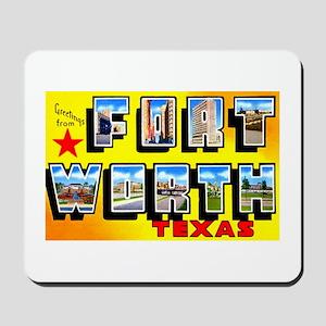 Fort Worth Texas Greetings Mousepad