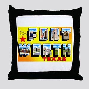 Fort Worth Texas Greetings Throw Pillow