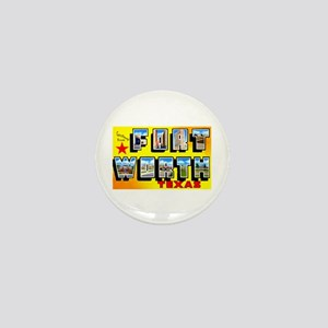 Fort Worth Texas Greetings Mini Button