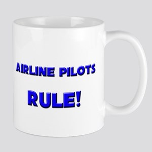 Airline Pilots Rule! Mug