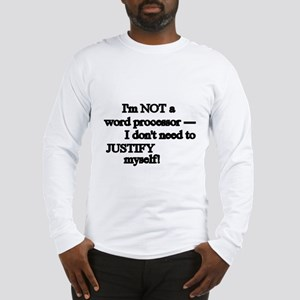 Justification Long Sleeve T-Shirt