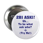 2B1 Ask1 - Uh, to be what? 2.25