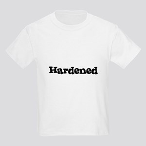 Hardened Kids T-Shirt