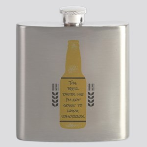 This Beer Tastes Like I'm Not Working To Flask