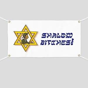 Shalom Bitches! Banner