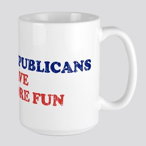 Republicans have more fun Large Mug