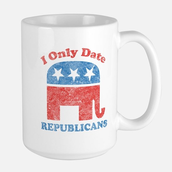 I only date republicans Large Mug