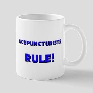 Acupuncturists Rule! Mug