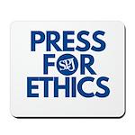 Press for Ethics Mousepad