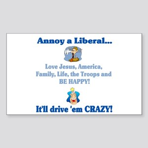 Annoy a Liberal... Rectangle Sticker