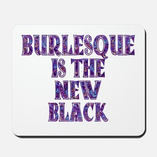 burlesque Mousepad